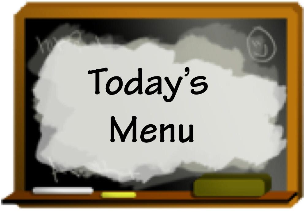 Today's Menu | Marisa's Kitchen Talk