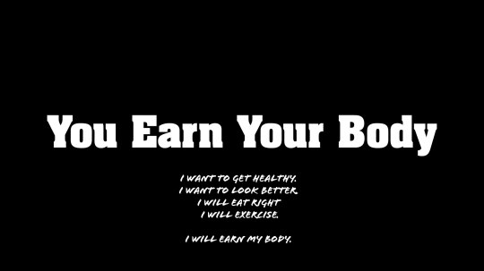 Motivation You Earn Your Body