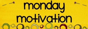 wpid-monday-motivation-800x6001.png