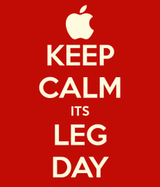 keep-calm-its-leg-day